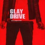 GLAY 「DRIVE」