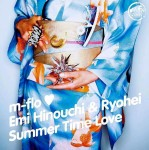 m-flo EMI HINOUCHI&RYOHEI 「SUMMER TIME LOVE」