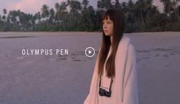 OLYMPUS PEN CF「私だけの瞬間」篇